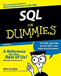 SQL For Dummies (For Dummies (Computers)) 6th edition by Taylor, Allen G. (2006) Taschenbuch
