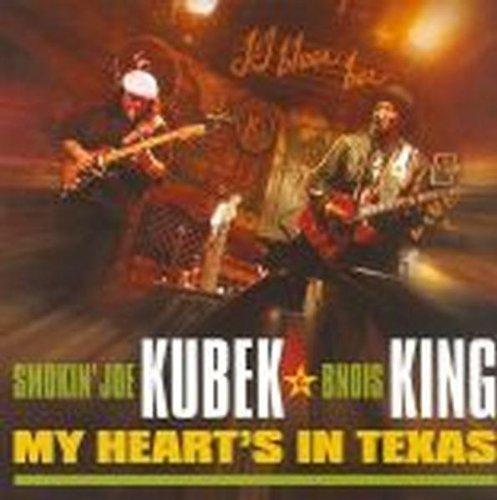 My Heart's In Texas by Smokin' Joe Kubek & Bnois King (2007-04-16)