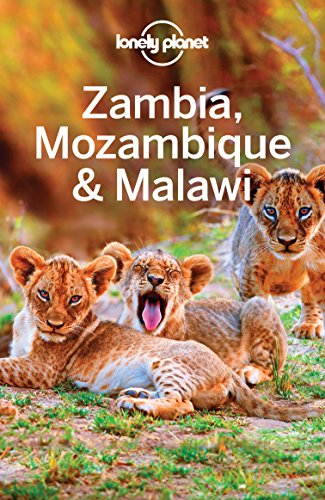 Lonely Planet Zambia, Mozambique & Malawi (Travel Guide) (English Edition)