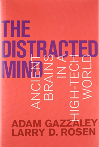 Distracted Mind: Ancient Brains in a High-Tech World (The MIT Press) por Adam Gazzaley