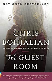 The Guest Room: A Novel by [Bohjalian, Chris]