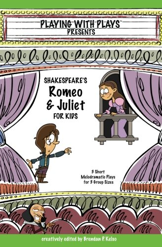 Shakespeare's Romeo and Juliet for Kids