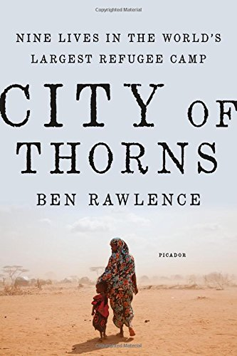 Best Sellers City of Thorns: Nine Lives in the World's Largest Refugee Camp iBook