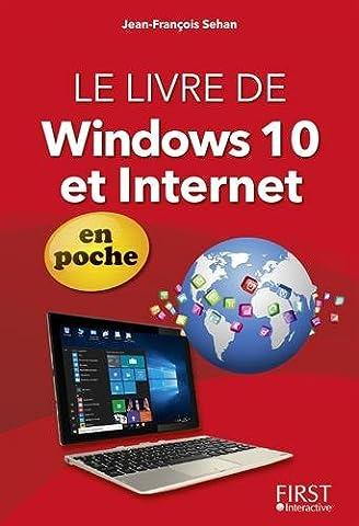 Livres Internet - Le Livre de Windows 10 et Internet
