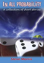 In all Probability: A collection of short stories