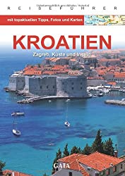 Kroatien: Zagreb, Küste und Inseln