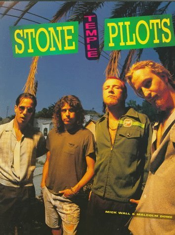 Stone Temple Pilots by Mick Wall (1995-03-03)