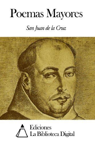 Poemas Mayores por San Juan de la Cruz