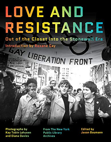 Love and Resistance: Out of the Closet into the Stonewall Era (English Edition)