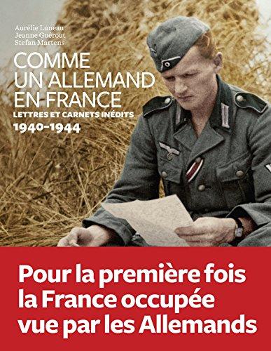 """<a href=""""/node/19211"""">Comme un Allemand en France, lettres inédites sous l'occupation 1940-1944</a>"""