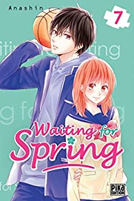 Waiting for spring, tome 7 par  Anashin