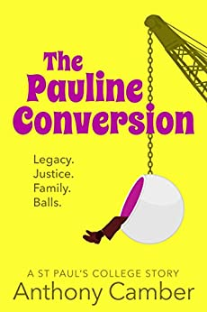 The Pauline Conversion by [Camber, Anthony]