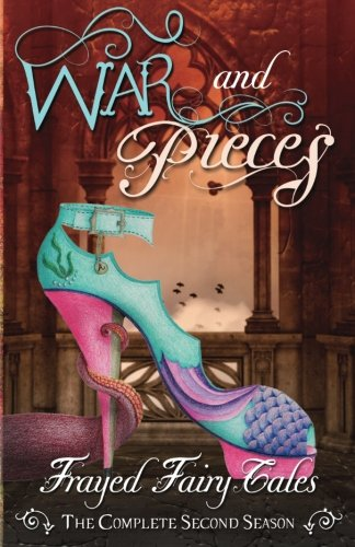 war-and-pieces-the-complete-second-season-volume-2-frayed-fairy-tales
