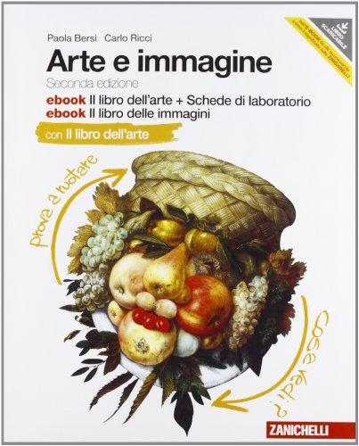 Arte e immagine. Il libro dell'arte. Con Schede laboratorio. Per la Scuola media. Con 2 e-book. Con espansione online