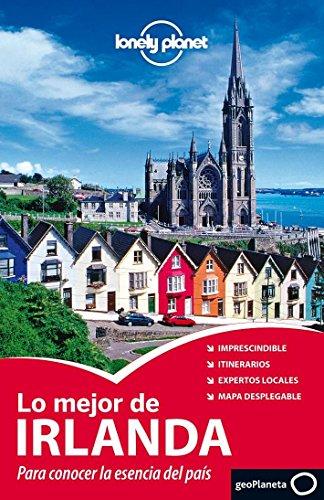 Lo Mejor De Irlanda (Lonely Planet Country Guides) por Lonely Planet