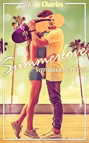 Summerlove - Verräterische Herzen: Sommernovelle