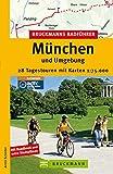 München und Umgebung (Die schönsten Radtouren) - Armin Scheider