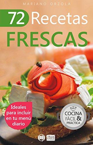72-recetas-frescas-ideales-para-incluir-en-tu-menu-diario-coleccion-cocina-facil-practica-n-43