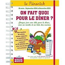 On fait quoi pour le dîner ? Mémoniak 2014-2015