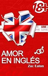 Amor en inglés (18+) (Spanish Edition)