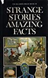 Strange Stories, Amazing Facts by Reader's Digest (1975-03-17)