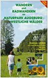 Wandern und Radwandern im Naturpark Augsburg - Westliche Wälder 1 : 50 000