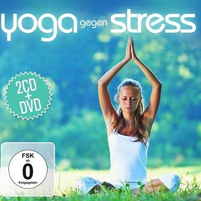 Yoga Gegen Stress. 2 CD + DVD
