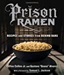 Prison Ramen: Recipes and Stories fro...