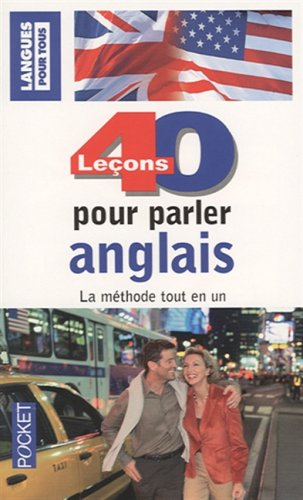 40 LECONS POUR PARLER ANGLAIS  (ancienne édition)