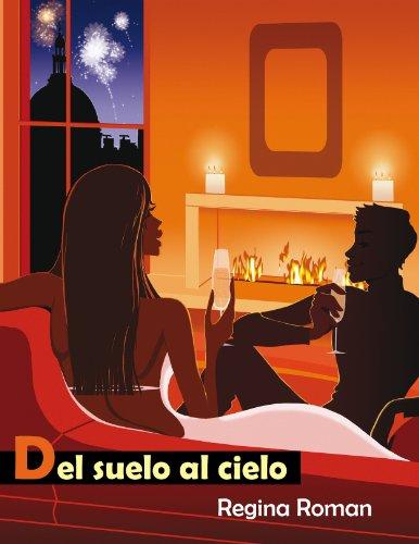 Del Suelo Al Cielo (Mujeres de hoy nº 3) por Regina Roman