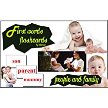 First words flash cards: People and family (Early learning education, learn to read flashcards Book 1) (English Edition)