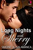 Long Nights with Sherry by Simone A. Salamanca (2015-10-22)