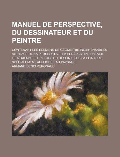 manuel-de-perspective-du-dessinateur-et-du-peintre-contenant-les-elemens-de-geometrie-indispensables