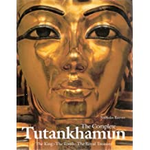 Complete Tutankhamun: The King, the Tomb, the Royal Treasure by Nicholas Reeves (1990-11-30)