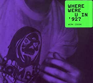 Where Were U in 92