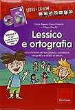 Lessico e ortografia. Con CD-ROM: 1