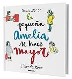 La Pequena Amelia Se Hace Mayor