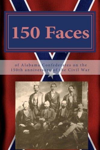 Alabama Uniform (150 Faces of Alabama Confederates on the 150th anniversary of the Civil War)