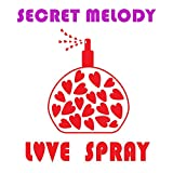 Love Spray (Club Pheromones Version)