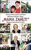 """""""Mama zahlt!"""": Familienernährerinnen berichten"""
