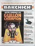 Telecharger Livres BAKCHICH HEBDO No 30 du 26 06 2010 LE DOSSIER FISCAL QUI PLOMBE WOERTH RETRAITES LES PARLEMENTARES DANS LE COLLIMATEUR FLORIDE DU DESASTRE ECOLOGIQUE A LA TENTATION POPULISTE LOGEMENT MIEUX VAUT ETRE RICHE DANS LE PARIS DE DELANOE GUILLON CHAMPION DE L INSOLENCE HUMORISTIQUE CINEMA MATHIEU AMALRIC SE MET A NU LE MONDE STEPHANE RICHARD L EMISSAIRE DE L ELYSEE (PDF,EPUB,MOBI) gratuits en Francaise