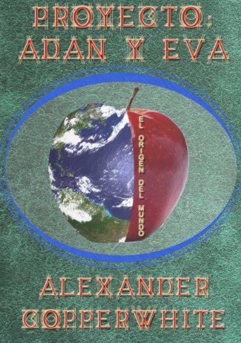 Proyecto: Adán y Eva por Alexander Copperwhite