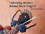 Unlocking Mystery Behind Black Magic!!!: Secrets Revealed...