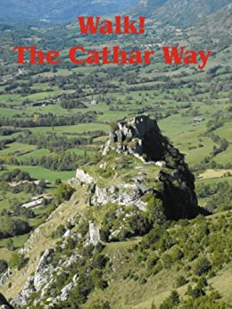 Walk! The Cathar Way by [Davis, Charles]