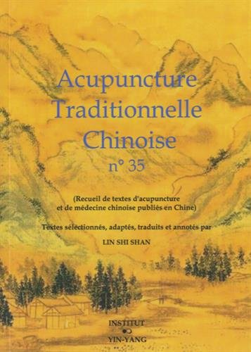 Acupuncture traditionnelle chinoise n° 35 par Shi Shan Lin