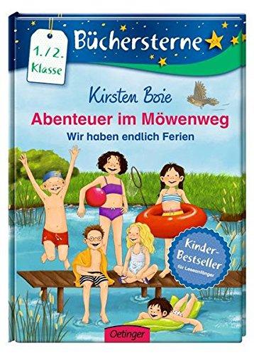 Abenteuer im Möwenweg: Wir haben endlich Ferien (Büchersterne)
