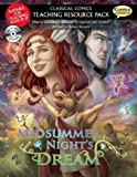 A Classical Comics Teaching Resource Pack: Midsummer Nights Dream: Making Shakespeare accessible for teachers and studen