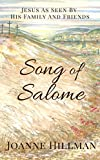 Song of Salome: Jesus as Seen by His Family and Friends (English Edition)