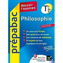 Philosophie Tle L, ES, S - Prépabac Réussir l'examen: Cours et sujets corrigés bac - Terminale séries générales