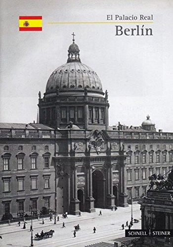 Berlin: El Palacio Real (Kleine Kunstfuhrer) por Guido Hinterkeuser
